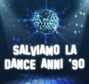 Salviamo La Dance Anni '90